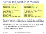 halving the number of threads