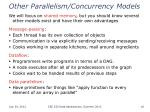 other parallelism concurrency models