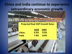 china and india continue to experience extraordinary economic growth