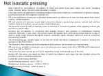hot isostatic pressing