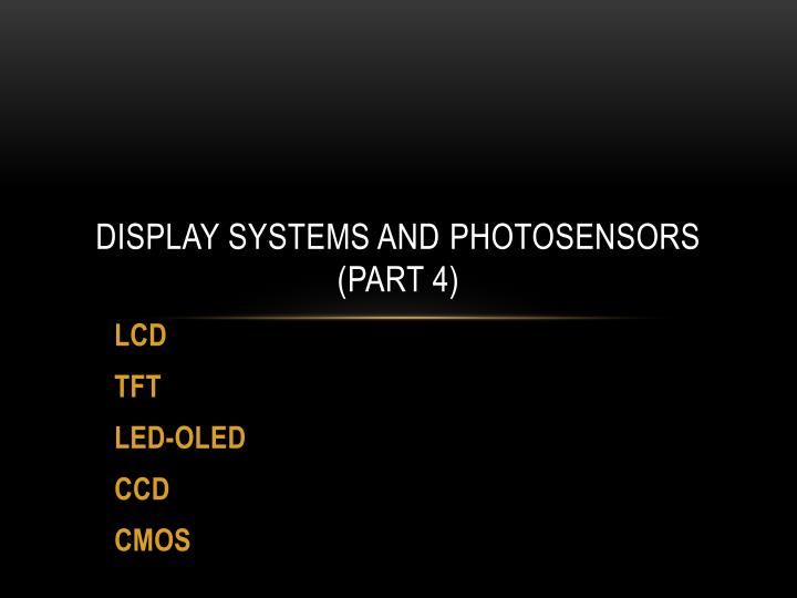 display systems and photosensors part 4 n.