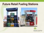 future retail fueling stations