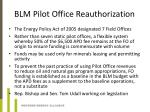 blm pilot office reauthorization