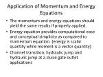 application of momentum and energy equations