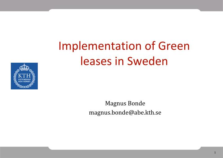 implementation of green leases in sweden n.