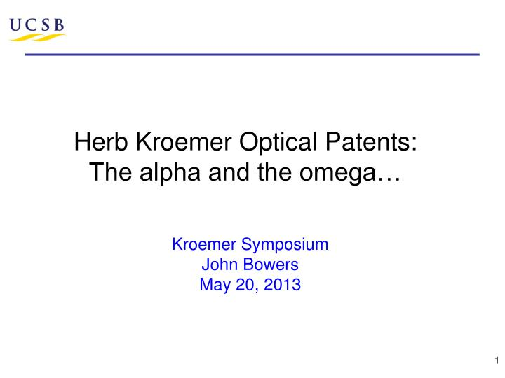 herb kroemer optical patents the alpha and the omega n.