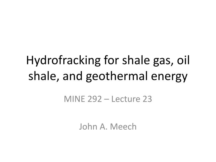 hydrofracking for shale gas oil shale and geothermal energy n.