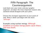 fifth paragraph the counterargument