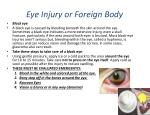 eye injury or foreign body