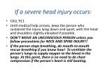 if a severe head injury occurs