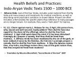 health beliefs and practices indo aryan vedic texts 1500 1000 bce