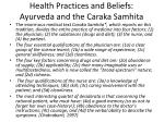health practices and beliefs ayurveda and the caraka samhita2