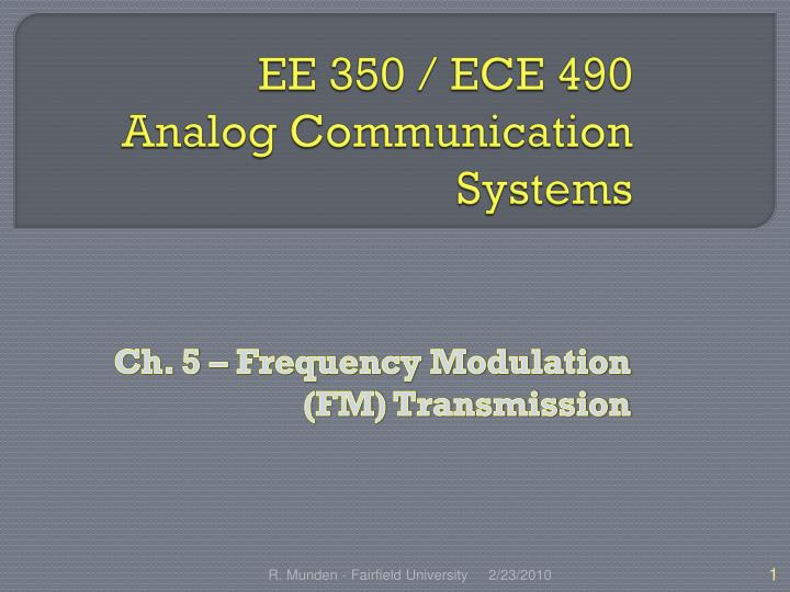 ee 350 ece 490 analog communication systems n.