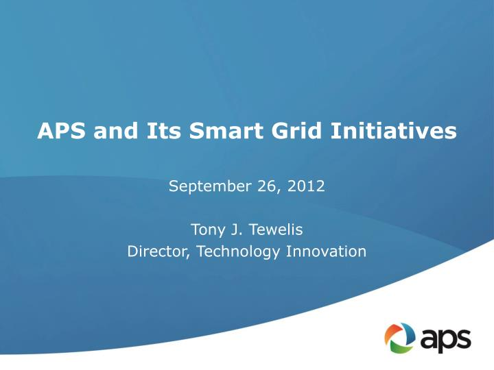 aps and its smart grid initiatives n.