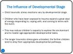 the influence of developmental stage