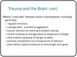 trauma and the brain cont