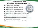 conventional hrt women s health initiative trial
