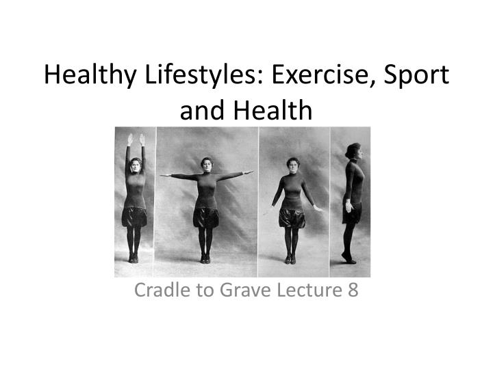 healthy lifestyles exercise sport and health n.