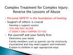 complex treatment for complex injury reverse the lessons of abuse