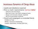 incestuous dynamics of clergy abuse1