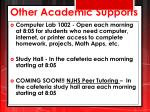 other academic supports