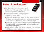 rules of device use