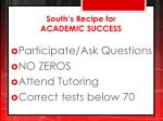south s recipe for academic success