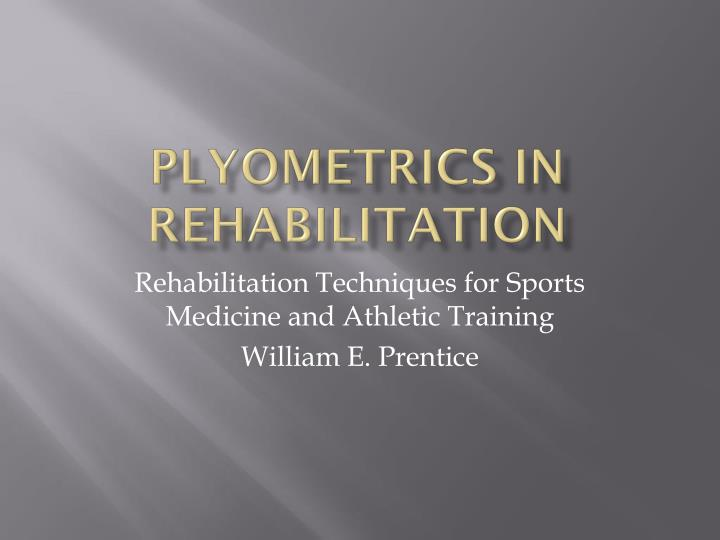 plyometrics in rehabilitation n.