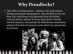 why dreadlocks