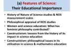 a features of science their educational importance