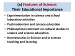 a features of science their educational importance1
