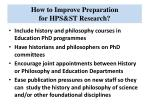 how to improve preparation for hps st research