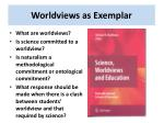 worldviews as exemplar