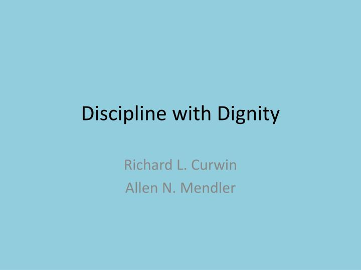 discipline with dignity n.