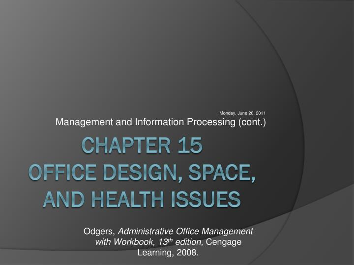 monday june 20 2011 management and information processing cont n.