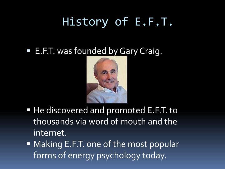History of e f t