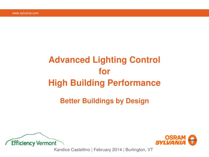 advanced lighting control for high building performance better buildings by design n.