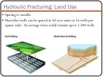 hydraulic fracturing land use