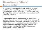 generation as a politics of representation