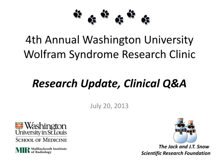 4th annual washington university wolfram syndrome research clinic research update clinical q a n.