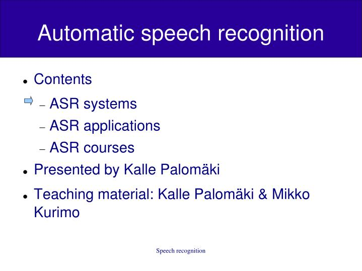 automatic speech recognition n.