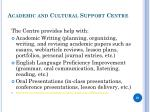academic and cultural support centre