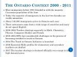 the ontario context 2000 2011