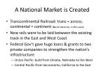 a national market is created