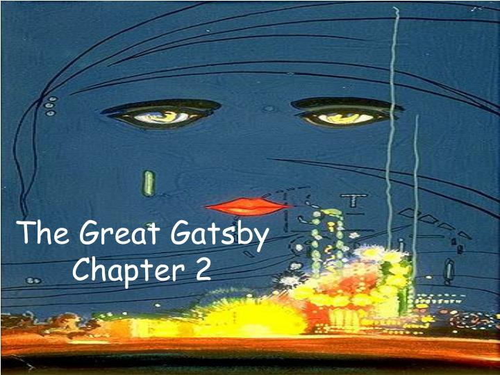 the great gatsby chapter 2 n.