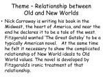 theme relationship between old and new worlds