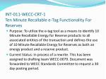 int 011 wecc crt 1 ten minute recallable e tag functionality for reserves