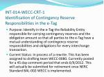 int 014 wecc crt 1 identification of contingency reserve responsibilities in the e tag
