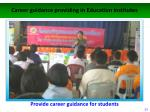 career guidance providing in education institutes