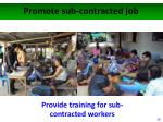 promote sub contracted job